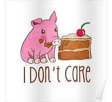 I Don't Care.  Poster