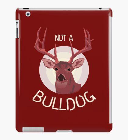Not a Bulldog iPad Case/Skin
