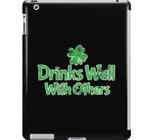 VINTAGE Drinks Well With Others iPad Case/Skin