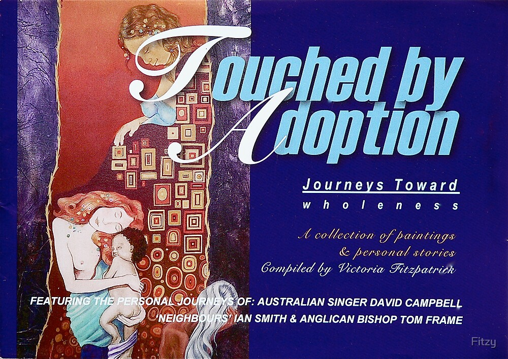 """MY NEW BOOK - JUST RELEASED! """"TOUCHED BY ADOPTION - Journeys Toward Wholeness"""" by Fitzy"""