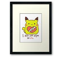 I Want Chu Framed Print