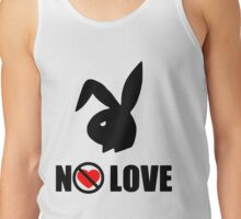 No love Tank Top