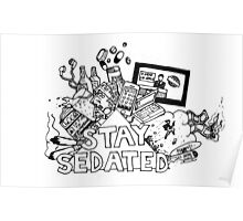 STAY SEDATED  Poster