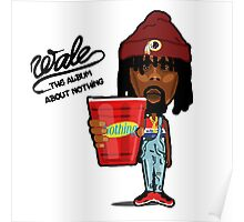 Nothing in Wale cup Poster