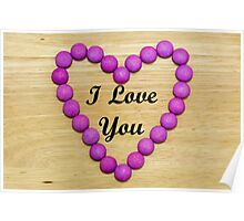 Candy Heart - I Love You Poster