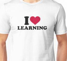I love learning Unisex T-Shirt