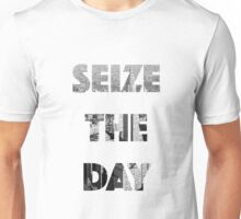 Sieze the day! Unisex T-Shirt