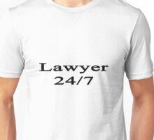 Lawyer 24/7  Unisex T-Shirt