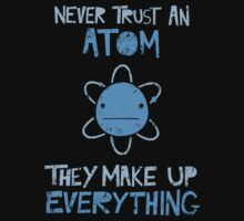 Excuse Me While I Science: Never Trust An Atom, They Make Up Everything Kids Clothes