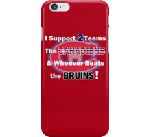 I support 2 teams - Montreal Canadiens iPhone Case/Skin
