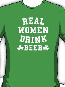 Real Women Drink Beer T-Shirt