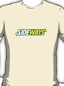 SIDEWAYS T-Shirt