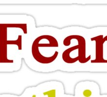Spaniards Fear Nothing  Sticker