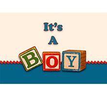 It's a Boy Photographic Print