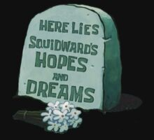 Here Lies Squidward's Hopes And Dreams - Spongebob by alisa-mmxii