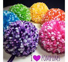 I Love Pompoms Photographic Print