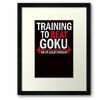 Beat Goku or Krillin DBZ Dragon Ball Z Framed Print