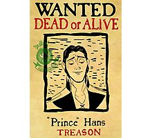 Prince Hans Wanted Poster Photographic Print