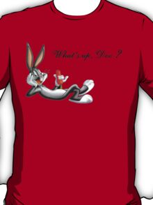 """What's up doc?"" - Bugs Bunny T-Shirt"