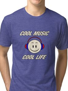 Cool Music Cool Life  Tri-blend T-Shirt