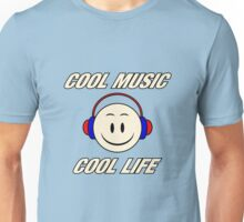 Cool Music Cool Life  Unisex T-Shirt