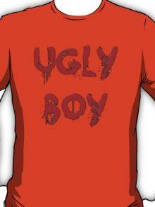 UGLY BOY T-Shirt