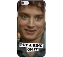 put a ring iPhone Case/Skin