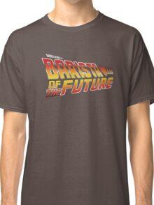 Barista of the future Classic T-Shirt