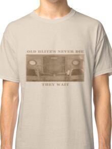 Blitz's never die Classic T-Shirt