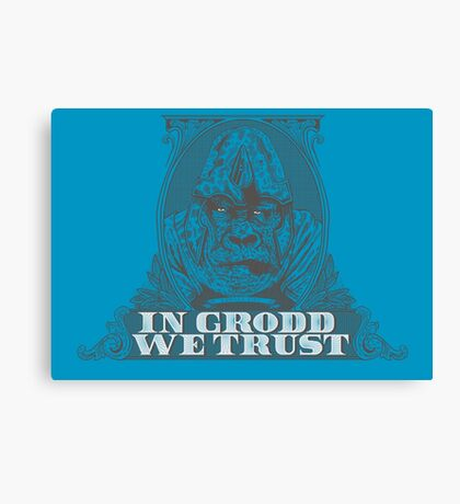 In GRODD We Trust Canvas Print