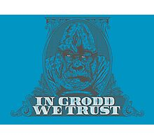 In GRODD We Trust Photographic Print