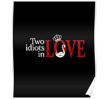 Swan Queen - Two idiots in love Poster