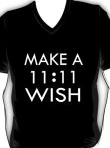 Make a 11 : 11 Wish T-Shirt