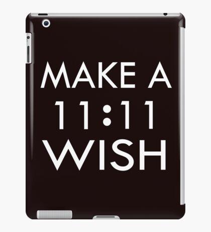 Make a 11 : 11 Wish iPad Case/Skin