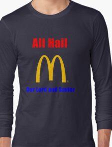 All Hail the big M Long Sleeve T-Shirt