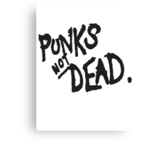 PUNK IS NOT DEAD Canvas Print