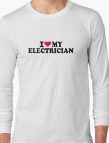 I love my Electrician Long Sleeve T-Shirt