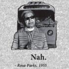 Rosa Parks Deal With It nah by Mrdavidrud