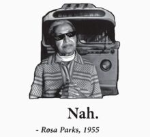 Rosa Parks Deal With It nah Kids Tee
