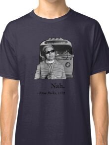 Rosa Parks Deal With It nah Classic T-Shirt