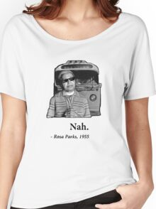 Rosa Parks Deal With It nah Women's Relaxed Fit T-Shirt