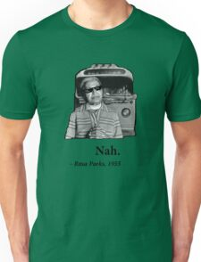 Rosa Parks Deal With It nah Unisex T-Shirt