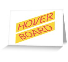 Hover Board Greeting Card