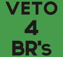 Veto 4 BR's! by Zone  Network