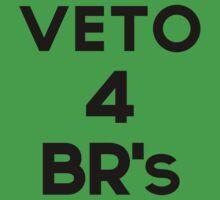 Veto 4 BR's! by Zone  Network
