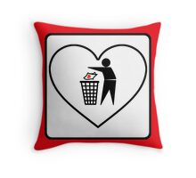 I Threw Away Our Love, Valentine,  Garbage, Trash, Litter, Heart, Sign,  Throw Pillow