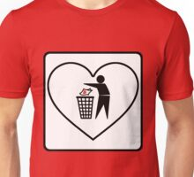 I Threw Away Our Love, Valentine,  Garbage, Trash, Litter, Heart, Sign,  Unisex T-Shirt