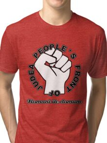 People's Front of Judea White/Black text Tri-blend T-Shirt