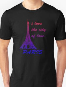 paris - i love the city of love T-Shirt