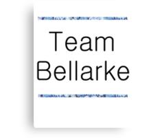 team bellarke Canvas Print